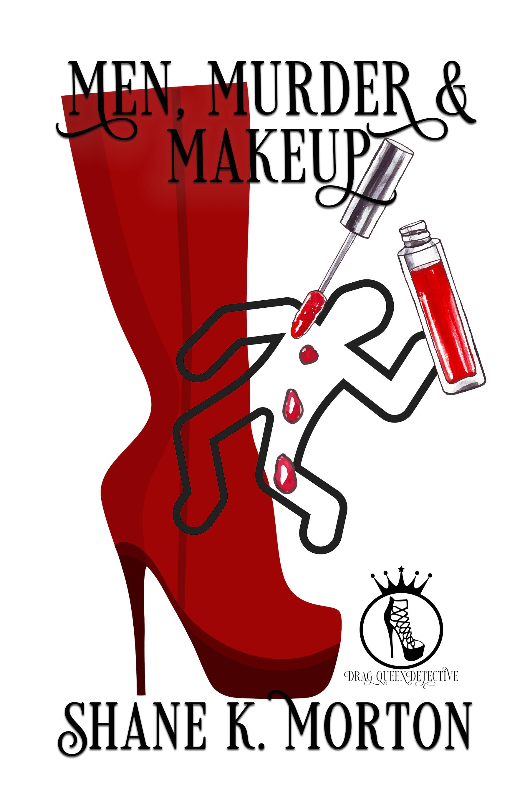 Men Murder and Makeup - Drag Queen Detective